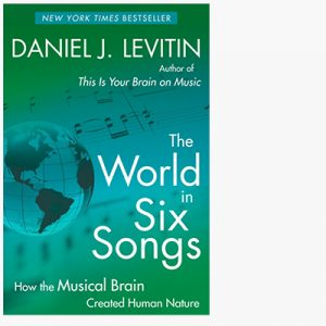 Levitin The World in Six Songs