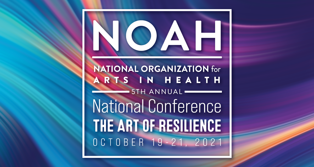 NOAH 5th Annual National Conference, The Art of Resilience. October 19 - 21, 2021. NOAH logo.